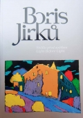 Boris Jirků: Light before Light