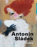 Antonín Sládek - Painter in the Hat